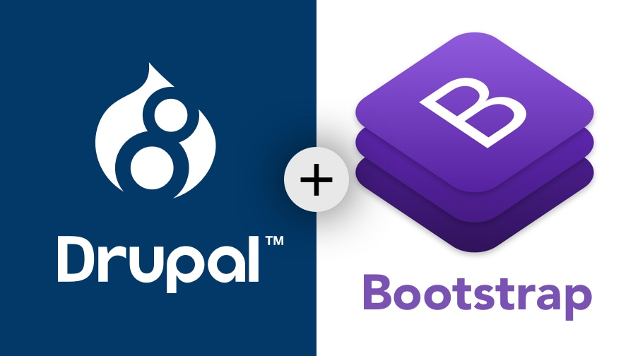 A Complete Guide to Building Modern Websites with Drupal 8 and Bootstrap 4